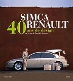 De Simca à Renault - 40 ans de design sur les pas de Patrick le Quément