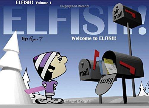 ELFISH!  Volume 1 - PBK - Greyscale: Welcome to ELFISH!