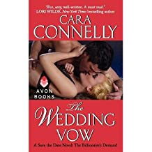 [(The Wedding Vow: A Save the Date Novel: The Billionaire's Demand)] [ By (author) Cara Connelly ] [October, 2014]