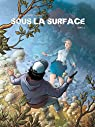 Sous la surface - BD, tome 1  par Gihef
