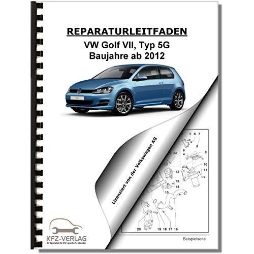 VW Golf 7, Typ 5G (15) Bremsanlagen, Bremsen ab 2015 Reparaturanleitung