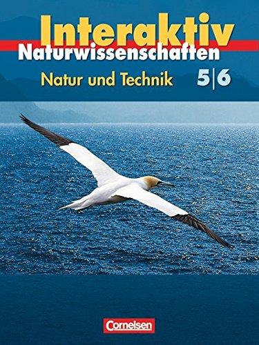 Natur und Technik - Naturwissenschaften interaktiv - Hessen: 5./6. Schuljahr: Gesamtband - Schülerbuch