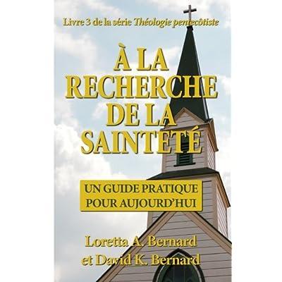À la recherche de la sainteté: Un guide pratique pour aujourd'hui