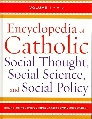 [(Encyclopedia of Catholic Social Thought, Social Science and Social Policy)] [Edited by Michael L. Coulter ] published on (July, 2007)