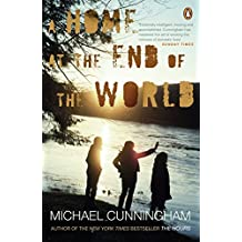 A Home at the End of the World by Michael Cunningham (2012-03-01)