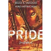 Pride of Baghdad by Brian K. Vaughan (2008-01-02)
