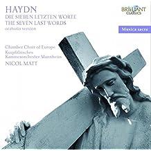 Musica Sacra: Haydn-Sieben Letzten Worte