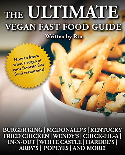 the-ultimate-vegan-fast-food-guide-the-ultimate-vegan-guide-book-1-english-edition