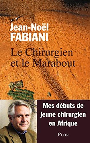 Lire Le Chirurgien et le Marabout pdf