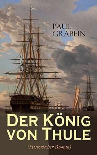 der-konig-von-thule-historischer-roman-german-edition