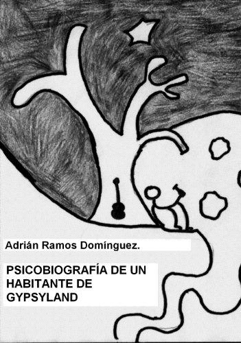 Psicobiografía de un habitante de Gypsyland por Adrián Ramos Domínguez