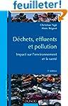 D�chets, effluents et pollution - 3e...