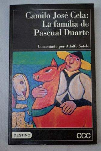 La familia de Pascual Duarte/The Family of Pascual Duarte par CAMILO JOSE CELA