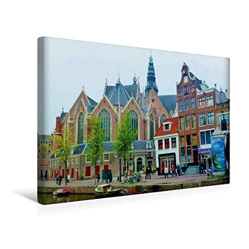 Premium Textil-Leinwand 45 cm x 30 cm quer, Amsterdam - Die Oude Kerk/De Walletjes   Wandbild, Bild auf Keilrahmen, Fertigbild auf echter Leinwand, Leinwanddruck (CALVENDO Orte)
