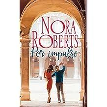 Por impulso (Nora Roberts)