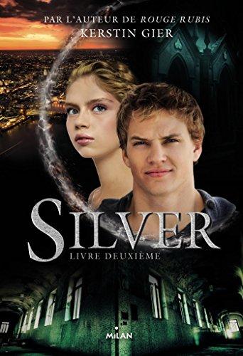 Silver, Tome 02: Silver livre deuxième