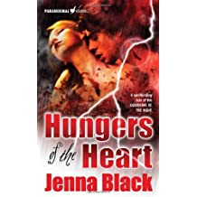 Hungers of the Heart (The Guardians of the Night, Book 4) by Jenna Black (2008-04-29)