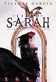 El libro de Sarah: La fortaleza del Tiempo (Fantasia)