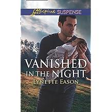 Vanished In The Night (Mills & Boon Love Inspired Suspense) (Wrangler's Corner, Book 6)
