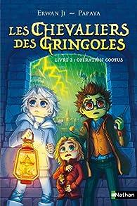 Les chevaliers des Gringoles, tome 2 : Opération Goofus par Erwan Ji