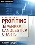 Strategies for Profiting with Japanese Candlestick Charts (Wiley Trading)