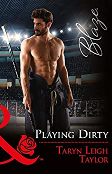 Playing Dirty (Mills & Boon Blaze) by [Taylor, Taryn Leigh]