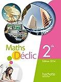 Mathématiques 2e Déclic