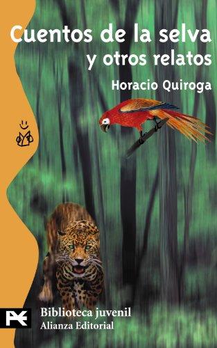 Cuentos de la selva y otros relatos (El Libro De Bolsillo - Bibliotecas Temáticas - Biblioteca Juvenil)