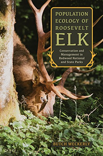 Population Ecology of Roosevelt Elk: Conservation and Management in Redwood National and State Parks (English Edition)