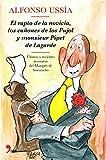 El rapto de la novicia, los cañones de los Pujol y monsieur Pipet de Lagarde: Ilustraciones de Barca (TH Novela)