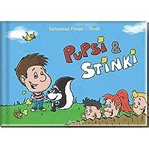 Pupsi & Stinki: Ein Vorlesebuch