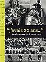 J'avais 20 ans dans les années 60 : Le monde rural par Vaude