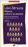 Nature, culture et société - Les structures élémentaires de la parenté, chapitre 1 et 2