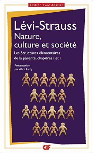 Nature, culture et socit : Les structures lmentaires de la parent, chapitre 1 et 2