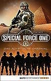 Special Force One 06: Das ägyptische Grabmal (Die Spezialisten)