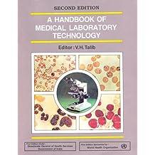Handbook Medical Laboratory Technology: 2nd edition