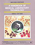 Handbook Medical Laboratory Technology: 2nd edition