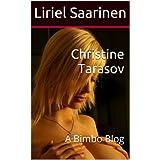 Christine Tarasov : A Bimbo Blog (English Edition)