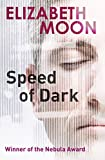 Image de Speed Of Dark: A Novel (English Edition)