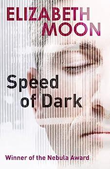 Speed Of Dark: A Novel by [Moon, Elizabeth]