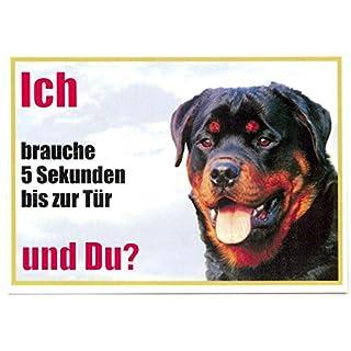 Rottweiler of Front 03121x 15cm Laminated Waterproof Ich Brauche 5Sekunden bis zur Tür und du. Can be used indoors and outdoors