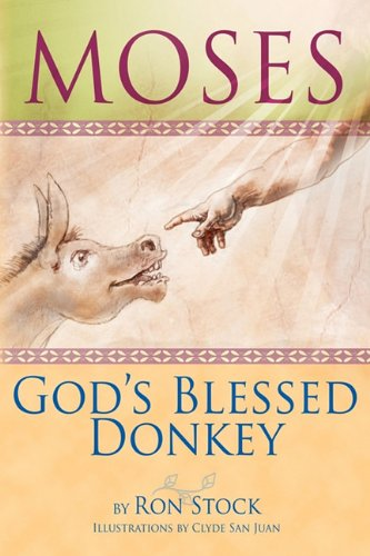 Moses, God's Blessed Donkey Cover Image