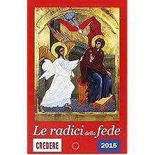 Calendario «Le radici della fede 2015»