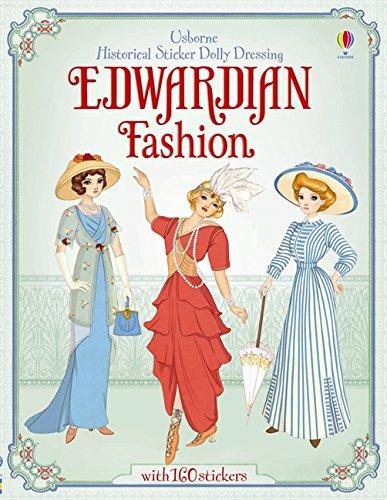 Sticker Dolly Dressing Historical Edwardian Fashion (Historical Sticker Dolly Dressing) por Emily Bone