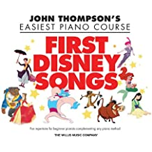 John Thompson's Easiest Piano Course: First Disney Songs: Songbook für Klavier