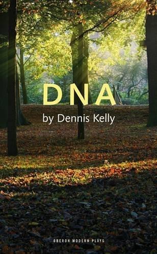 DNA (Oberon Modern Plays) by Dennis Kelly (2008-09-01)
