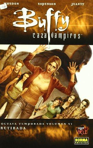 Buffy caza vampiros Octava temporada 6/Buffy the Vampire Slayer Season Eight 6: Retirada/Retreat