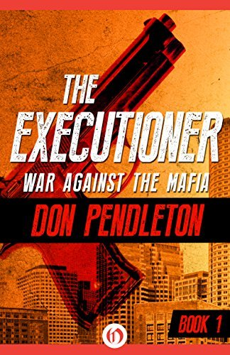 War Against the Mafia (The Executioner) by Don Pendleton (2016-10-11)