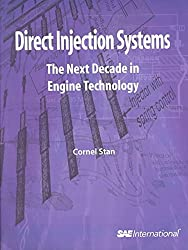 [(Direct Injection Systems : The Next Decade in Engine Technology)] [By (author) Cornel Stan] published on (January, 2003)