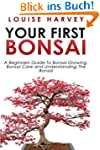 Your First Bonsai: A Beginners Guide...